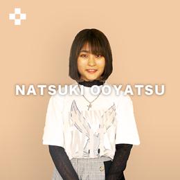 NATSUKI OOYATSU
