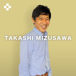 TAKASHI MIZUSAWA